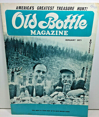 January 1971 Old Bottle Magazine - Grist Mill Relics - Insulators