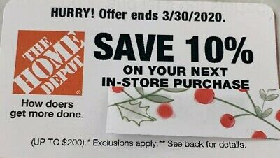 ONE 1x HOME DEPOT Save `10% Coupon Up to $200!!!!  Valid through 3/30/20