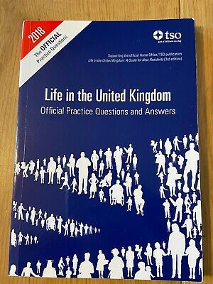 Life in the United Kingdom: Official Practice Questions and Answers by Great...