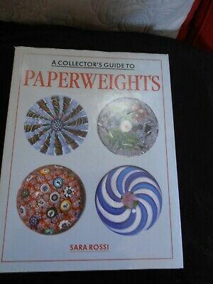 A Collector's Guide To Paperweights Sara Rossi