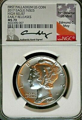 2017 $25 Palladium High Relief Early Releases/Edmund Moy Autograph - MS70 NGC