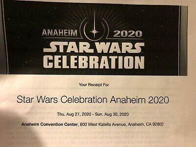 Star Wars Celebration Anaheim 2020 Tickets For Thursday and Sunday