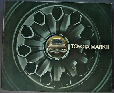 1973 Toyota Mark II Catalog Brochure Sedan Wagon Hardtop Excellent Original 73