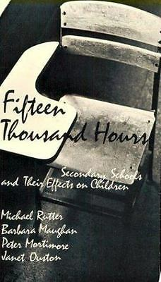 Fifteen Thousand Hours: Secondary Schools and Their Effects on Children Rutter,