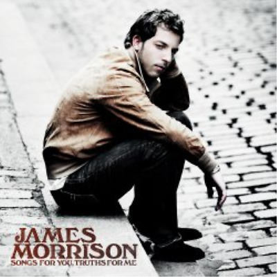 James Morrison - Songs For You Truths For Me (UK IMPORT) CD NEW