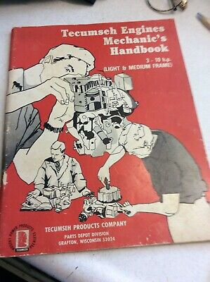 Tecumseh Engines Mechanics Handbook 3-10hp Light to Medium Frame USA