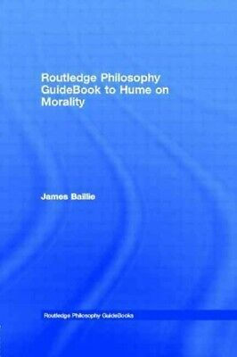 Hume on Morality, Paperback by Baillie, James, Brand New, Free shipping in th...