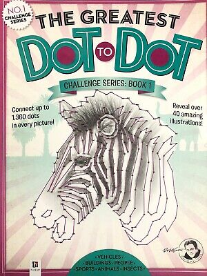 The Greatest Dot to Dot Challenge Series 1000+ Dots Over 40 Puzzles to Complete