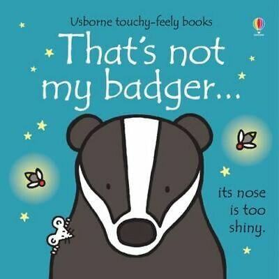 NEW That's Not My Badger By Fiona Watt Board Book Free Shipping