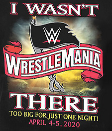 WWE Wrestlemania 36 XXXVI Souvenir Collector Tickets - Cancelled Event - 3rd Row