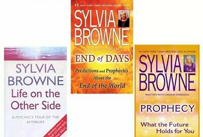 End of Days, Prophecy, Life on the other side  Sylvia Browne Collection 3 Books