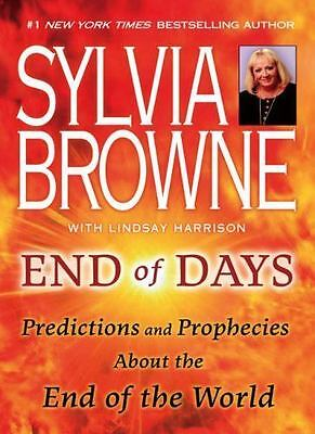 Sylvia Browne End Of Days - Predictions and Prophecies PAPERBACK NEW- Ships Asap