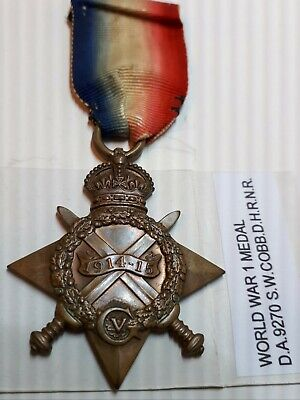 WW1 original 1914/1915 medal issued to Cobb D.H.R.N.R.