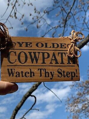 YE OLDE COW PATH Watch THY Step Sign Plaque Cow Dung a good LAUGH 8/6 ❤️sj8j