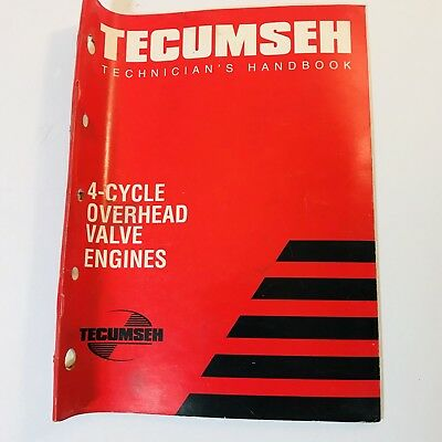 1998 Tecumseh Factory Technicians's Handbook 4 Cycle OHV Overhead Valve Engines