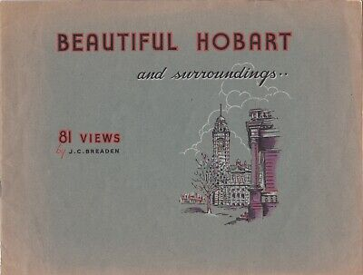 "Tasmania  ""BEAUTIFUL HOBART AND SURROUNDS""  81 Views by J.C. Breaden"