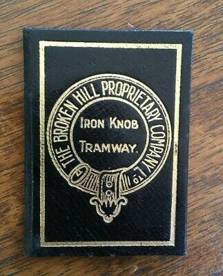 THE B.H.P. Company IRON KNOB TRAMWAY FREE PASS FIRST CLASS TICKET circa 1920's