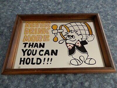 Vintage Never Drink More Than You Can Hold Bar Mirror