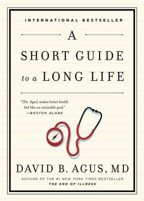 Short Guide to a Long Life, Paperback by Agus, David, M.D.; Loberg, Kristin (...