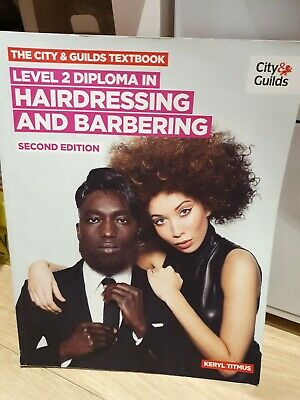 The City & Guilds Textbook: NVQ Diploma in Hairdressing and Barbering Level 2, T