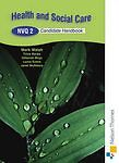 Health and Social Care: NVQ 2 Candidate Handbook by Mark Walsh (Paperback, 2005)