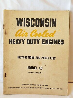 WISCONSIN Air Cooled Heavy Duty ENGINES Instruction Parts List MODEL AB MM 201
