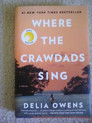 Delia Owens ~ Where The Crawdads Sing ~ Hardcover