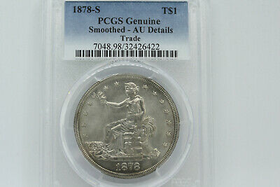 1878-S Trade Silver Dollar PCGS AU 50. Genuine smoothed-AU Details