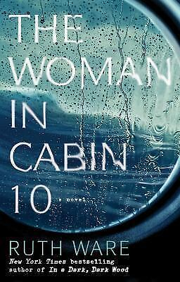 The Woman in Cabin 10 by Ruth Ware (Hardcover)
