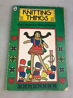 Vintage Knitting Things By Rae Compton & Michael Harvery - Patterns - Over 8 Yr