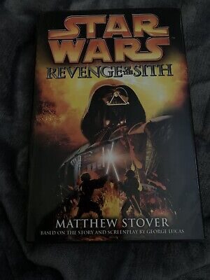 Star Wars REVENGE OF THE SITH Matthew Stover Hardcover HC Book