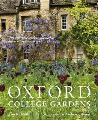 Oxford College Gardens, Hardcover by Richardson, Tim; Lawson, Andrew (PHT), B...