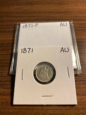 1871-P Seated Liberty Half Dime H10C ALMOST UNCIRCULATED (AU)