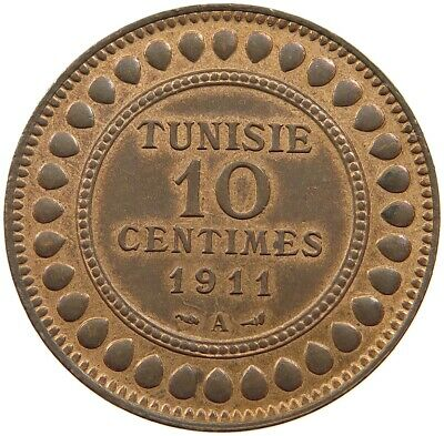 TUNISIA 10 CENTIMES 1911 TOP    #oz 009