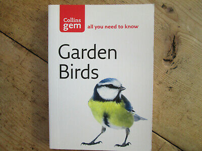 Garden Birds - All You Need To Know Collins Gem  Irca 2012