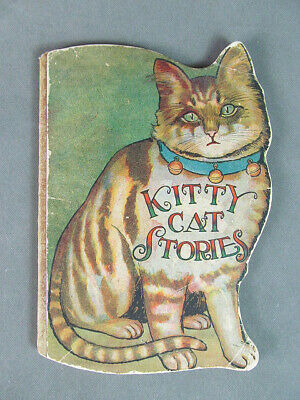 """""""KITTY CAT STORIES"""" BOOK 1914 """"Clever Stories of Never Ending Interest"""""""