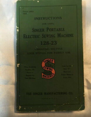 1947 Instructions for Using Singer Portable Electric Sewing Machine 128-23