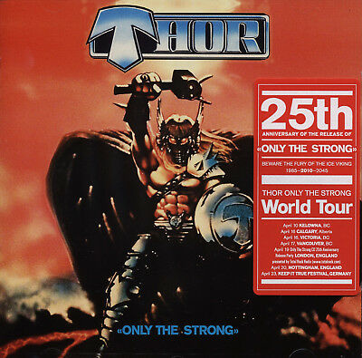 THOR - Only The Strong CD 2009 Reissue 25th Anniversary *NEW* OVP