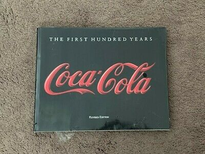 New Sealed Revised Coca-Cola Coke First Hundred Years Hardback Book Anne Hoy