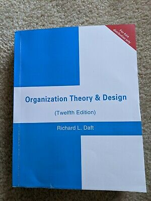 Organization Theory And Design By Richard L Daft 2015 Hardcover Like New 49 99 Picclick