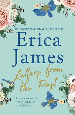 NEW Letters From the Past By Erica James Paperback Free Shipping