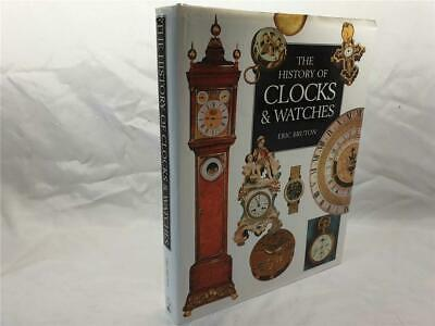 The History of Clocks and Watches by Eric Bruton HB DJ 1999 illustrated