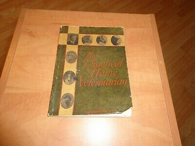 The Practical Home Veterinarian Book 1940 David Roberts Cattle Horses Chickens