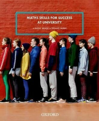 NEW Maths Skills for Success at University By Kathy Brady Paperback