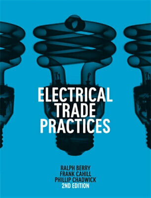 NEW Electrical Trade Practices By Ralph Berry Paperback Free Shipping