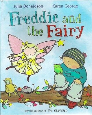 Julia Donaldson Story Book -  FREDDIE AND THE FAIRY- Paperback -  NEW