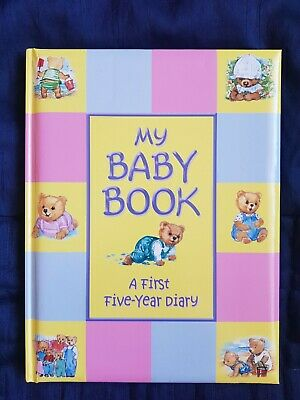 My Baby Book A First 5 Year Diary Keepsake Book
