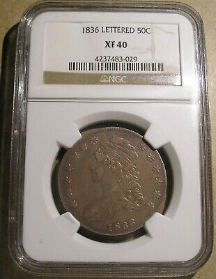 1836 Capped Bust Half Dollar NGC XF 40 Lettered Edge Nice Original Type Coin