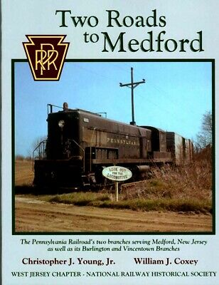 Two Roads To Medford    New Jersey  Pennsylvania Railroad  Prr Nj