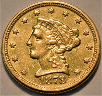 1878 $2.50 Gold Liberty Quarter Eagle, Higher Grade Details, 2 and 1/2 Coin